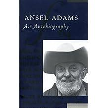 Ansel Adams: An Autobiography (English Edition)