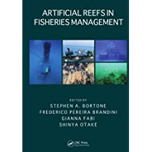 Artificial Reefs in Fisheries Management (CRC Marine Biology Series Book 12) (English Edition)