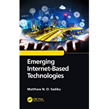 Emerging Internet-Based Technologies (English Edition)