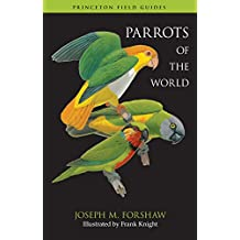 Parrots of the World (Princeton Field Guides Book 72) (English Edition)