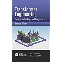 Transformer Engineering: Design, Technology, and Diagnostics, Second Edition (English Edition)
