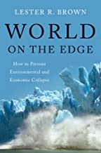 World on the Edge: How to Prevent Environmental and Economic Collapse (English Edition)