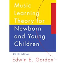 Music Learning Theory for Newborn and Young Children (English Edition)
