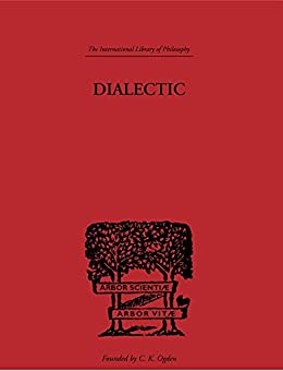 """Dialectic (International Library of Philosophy) (English Edition)"",作者:[Adler, Mortimer J.]"