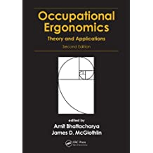 Occupational Ergonomics: Theory and Applications, Second Edition (English Edition)