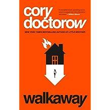 Walkaway: A Novel (English Edition)