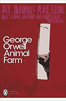"""Animal Farm: A Fairy Story (Penguin Modern Classics) (English Edition)"",作者:[Orwell, George]"