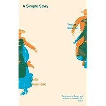 A Simple Story: The Last Malambo (English Edition)