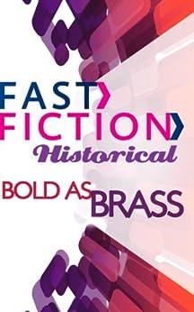 """Bold As Brass (Fast Fiction) (English Edition)"",作者:[Bell, Christine]"