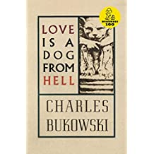 Love is a Dog From Hell (English Edition)