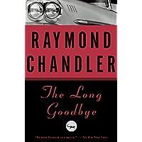 The Long Goodbye: A Novel (Philip Marlowe series Book 6) (English Edition)