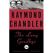 The Long Goodbye: A Novel (Philip Marlowe series Book 6) (English Edition)