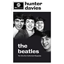 The Beatles: The Authorised Biography (English Edition)