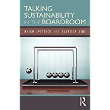 Talking Sustainability in the Boardroom (English Edition)