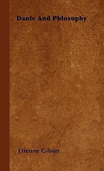 """Dante and Phlosophy (English Edition)"",作者:[Gilson,, Etienne]"