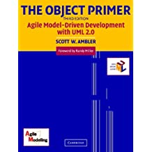 The Object Primer: Agile Model-Driven Development with UML 2.0 (English Edition)