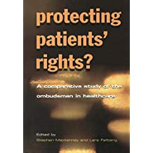 Protecting Patients' Rights: A Comparative Study of the Ombudsman in Healthcare (English Edition)
