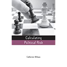 Calculating Political Risk (Earthscan Risk in Society) (English Edition)
