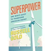 Superpower: One Man's Quest to Transform American Energy (English Edition)