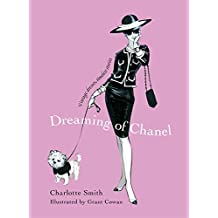 Dreaming of Chanel: Vintage Dresses, Timeless Stories (English Edition)