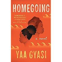 Homegoing: A novel (English Edition)
