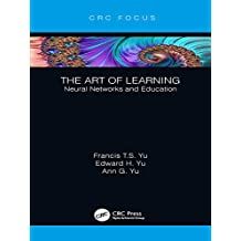 The Art of Learning: Neural Networks and Education (English Edition)