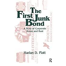 The First Junk Bond: A Story of Corporate Boom and Bust (English Edition)