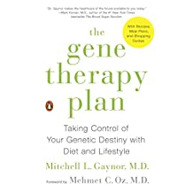 The Gene Therapy Plan: Taking Control of Your Genetic Destiny with Diet and Lifestyle (English Edition)
