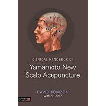 Clinical Handbook of Yamamoto New Scalp Acupuncture (English Edition)