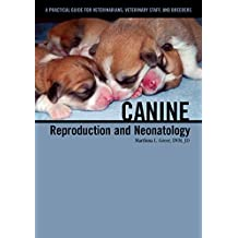 Canine Reproduction and Neonatology (English Edition)