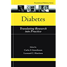 Diabetes: Translating Research into Practice (Translational Medicine Book 9) (English Edition)