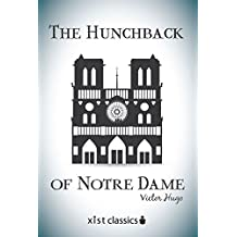 The Hunchback of Notre Dame (Xist Classics) (English Edition)