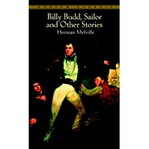 Billy Budd, Sailor, and Other Stories (Bantam Classics) (English Edition)