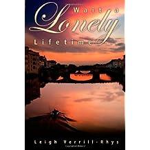 Wait a Lonely Lifetime (Avalon Romance) (English Edition)