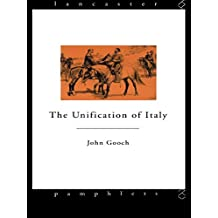 The Unification of Italy (Lancaster Pamphlets) (English Edition)