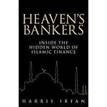 Heaven's Bankers: Inside the Hidden World of Islamic Finance (English Edition)