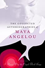 The Collected Autobiographies of Maya Angelou (Modern Library (Hardcover)) (English Edition)