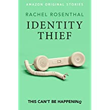 Identity Thief (This Can't Be Happening collection) (English Edition)