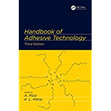 Handbook of Adhesive Technology (English Edition)