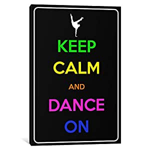 "iCanvasART 1 Piece Keep Calm & Dance On Canvas Print by Kitsch Opus, 26 x 18""/0.75"" Deep"