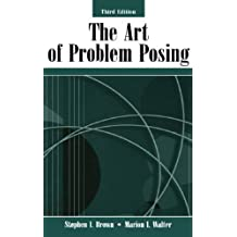 The Art of Problem Posing (English Edition)