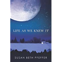 Life As We Knew It (Life As We Knew It Series Book 1) (English Edition)