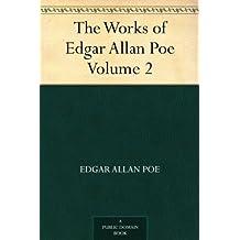 The Works of Edgar Allan Poe ? Volume 2 (免费公版书) (English Edition)
