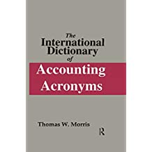 The International Dictionary of Accounting Acronyms (Glenlake Business Reference Books) (English Edition)