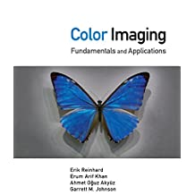 Color Imaging: Fundamentals and Applications (English Edition)