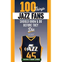 100 Things Jazz Fans Should Know & Do Before They Die (100 Things...Fans Should Know) (English Edition)