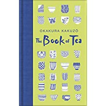 The Book of Tea (Macmillan Collector's Library) (English Edition)