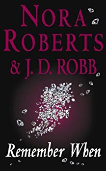 """Remember When: In Death Novella (English Edition)"",作者:[Roberts, Nora, Robb, J. D.]"