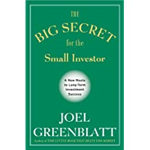 The Big Secret for the Small Investor: A New Route to Long-Term Investment Success (English Edition)