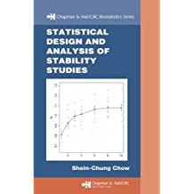Statistical Design and  Analysis of Stability Studies (Chapman & Hall/CRC Biostatistics Series Book 19) (English Edition)